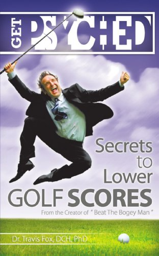 9781440143298: Get Psyched: Secrets to Lower Golf Scores