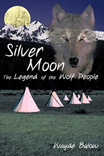 9781440144264: Silver Moon: The Legend of the Wolf People