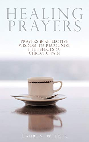 9781440145896: Healing Prayers: Prayers & Reflective Wisdom to Recognize the Effects of Chronic Pain