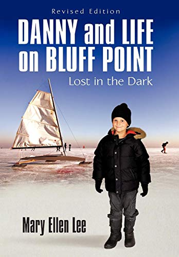 Danny and Life on Bluff Point: Lost in the Dark: Mary Ellen Lee