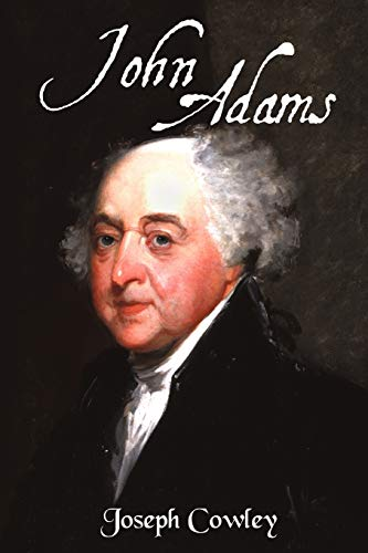9781440147043: John Adams: Architect of Freedom (1735-1826)