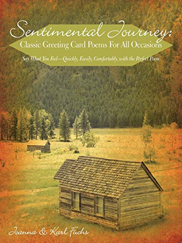 9781440147142: Sentimental Journey: Classic Greeting Card Poems For All Occasions: Say What You Feel-Quickly, Easily, Comfortably, with the Perfect Poem