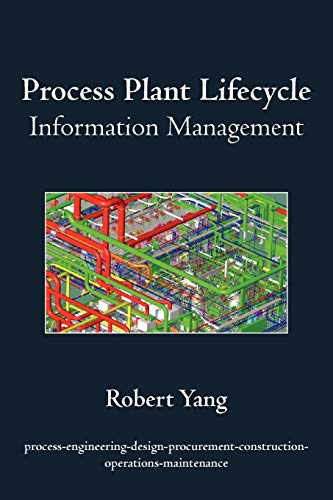 9781440147579: Process Plant Lifecycle Information Management