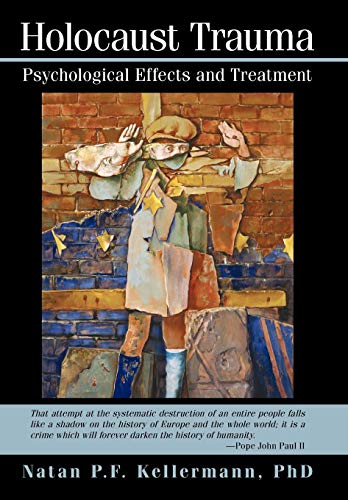 9781440148859: Holocaust Trauma: Psychological Effects and Treatment