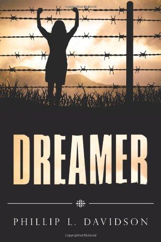 Dreamer: Davidson, Phillip L.
