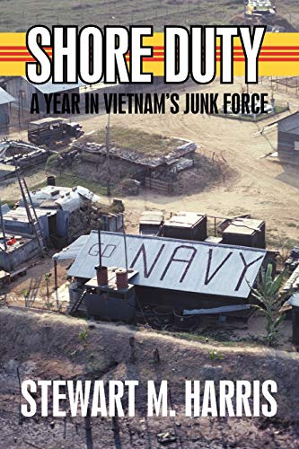 9781440149467: Shore Duty: A Year in Vietnam's Junk Force