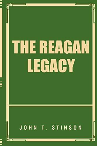 The Reagan Legacy: John T. Stinson