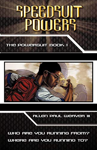 9781440152665: Speedsuit Powers: Powersuit Series: Book One