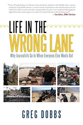 Life in the Wrong Lane: Dobbs, Greg