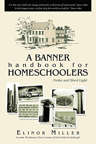 A banner handbook for homeschoolers: Solutions, Elinor Miller