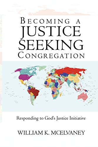 9781440153532: Becoming A Justice Seeking Congregation: Responding To God'S Justice Initiative