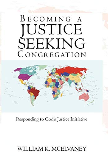 9781440153556: Becoming a Justice Seeking Congregation: Responding to God's Justice Initiative