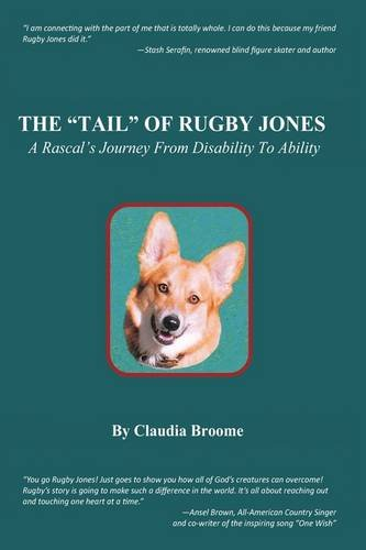 """The """"Tail"""" of Rugby Jones: A Rascal's Journey From Disability to Ability: Claudia ..."""