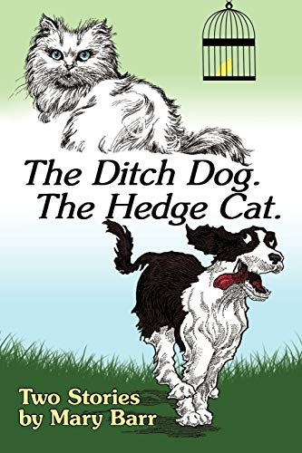 9781440155581: The Ditch Dog The Hedge Cat