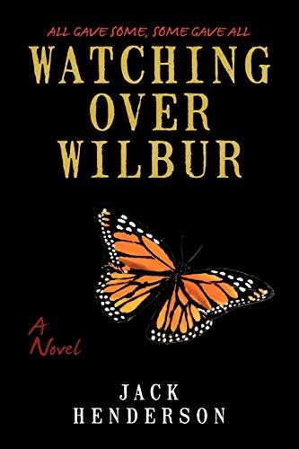 9781440155789: Watching Over Wilbur