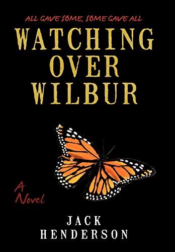 9781440155802: Watching Over Wilbur