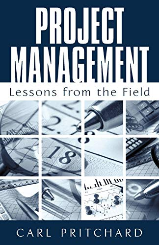 9781440156496: Project Management: Lessons from the Field