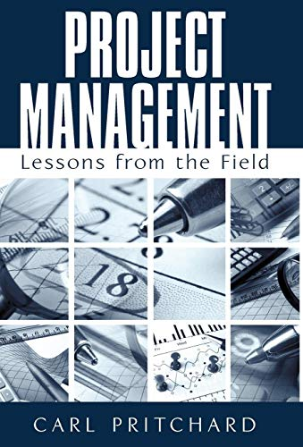 9781440156519: Project Management: Lessons from the Field