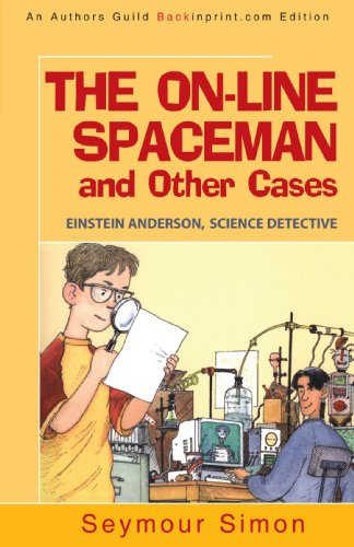 9781440156694: THE ON-LINE SPACEMAN and Other Cases: EINSTEIN ANDERSON, SCIENCE DETECTIVE