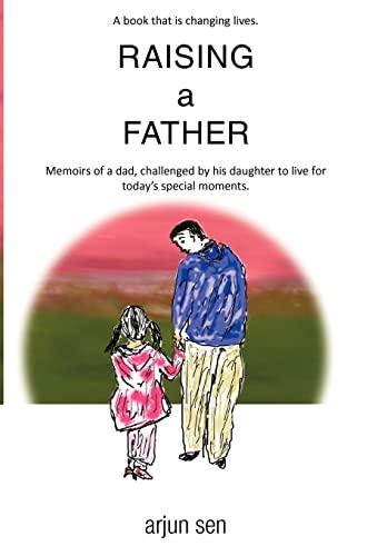 Raising a Father: Sen, Arjun