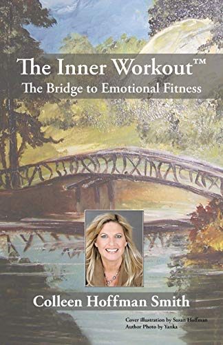9781440160875: The Inner Workout™: The Bridge to Emotional Fitness