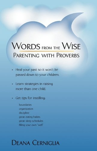 9781440161339: Words from the Wise: Parenting with Proverbs