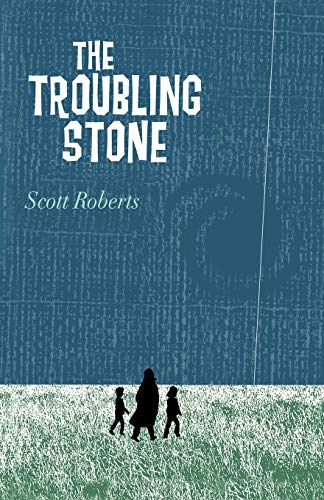 The Troubling Stone (144016293X) by Roberts, Scott