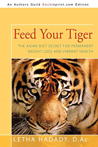 9781440163609: Feed Your Tiger: The Asian Diet Secret for Permanent Weight Loss and Vibrant Health