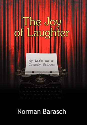 9781440167096: The Joy of Laughter: My Life as a Comedy Writer