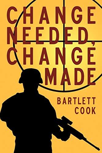 Change Needed, Change Made: Bartlett Cook