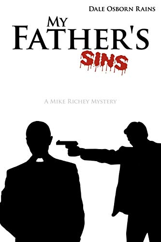 9781440168284: My Father's Sins: A Mike Richey Mystery