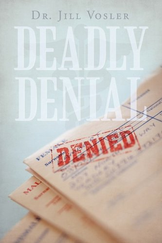 Deadly Denial: Jill Vosler