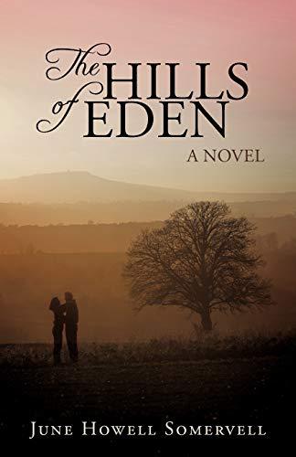 The Hills of Eden: June Howell Somervell