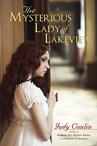 The Mysterious Lady of Lakeview: Judy Conlin