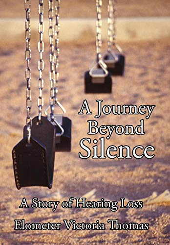 A Journey Beyond Silence: A Story of Hearing Loss: Victoria Thoma Elometer Victoria Thomas