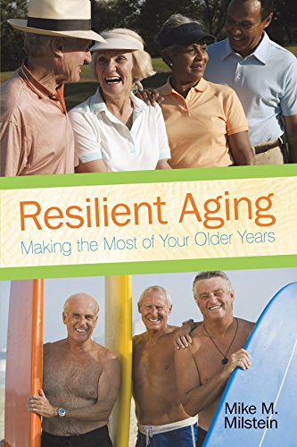 9781440175886: Resilient Aging: Making the Most of Your Older Years