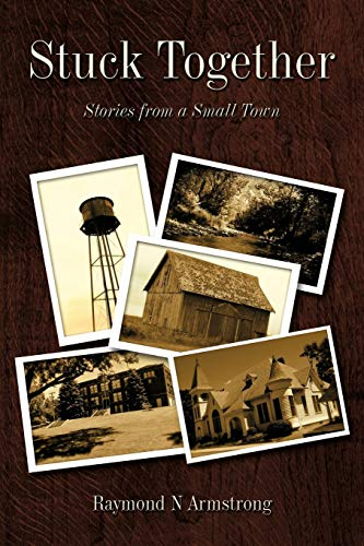 9781440175916: Stuck Together: Stories from a Small Town