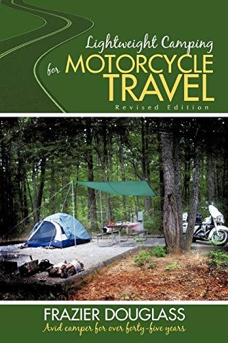 9781440176456: Lightweight Camping for Motorcycle Travel: Revised Edition