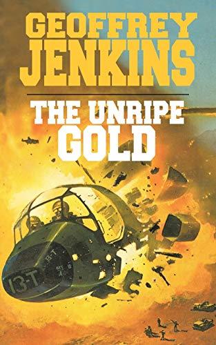 9781440177217: The Unripe Gold