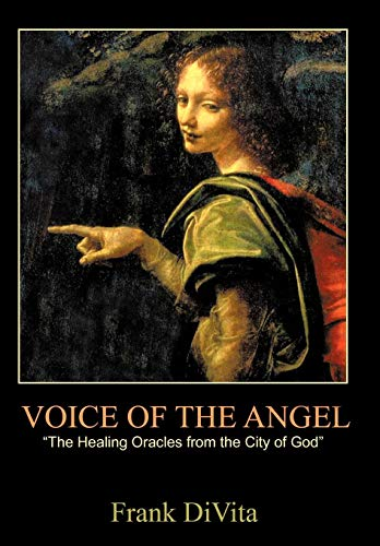 9781440177347: VOICE of the ANGEL: The Healing Oracles from the City of God