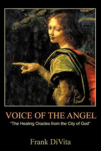 9781440177361: VOICE of the ANGEL: The Healing Oracles from the City of God