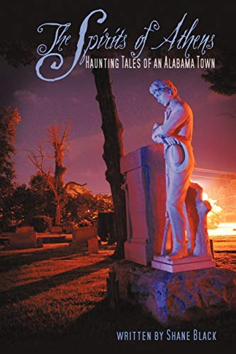 9781440177767: The Spirits of Athens: Haunting Tales of an Alabama Town