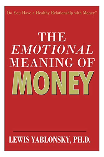 9781440178542: The Emotional Meaning of Money