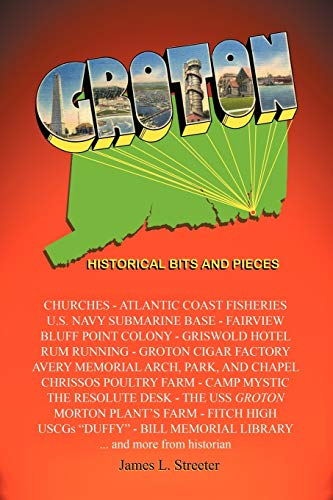9781440179075: Groton: Historical Bits and Pieces