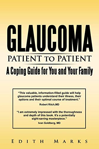 9781440183201: Glaucoma-Patient to Patient-A Coping Guide for You and Your Family