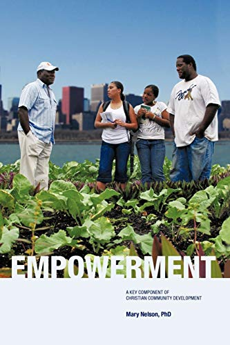 9781440185328: Empowerment: A Key Component of Christian Community Development