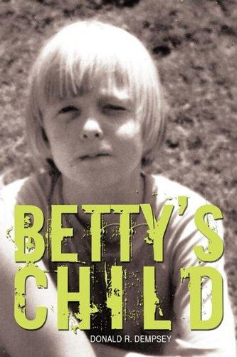 9781440185380: Betty's Child