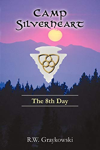 9781440186332: Camp Silverheart: The 8th day
