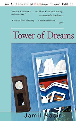 Tower of Dreams: Jamil Nasir