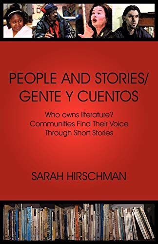 9781440186981: PEOPLE AND STORIES / GENTE Y CUENTOS: Who Owns Literature? Communities Find Their Voice Through Short Stories (English and Spanish Edition)
